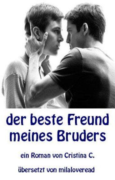 der beste Freund meines Bruders BoyxBoy ( German/ orginal von Misscris)