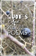Quotes and small poems by _Anony-mouse_