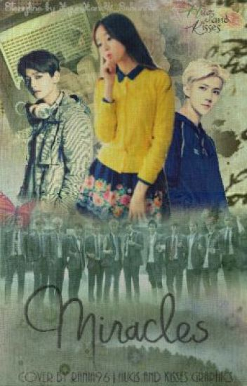 Miracles [EXO FANFIC]