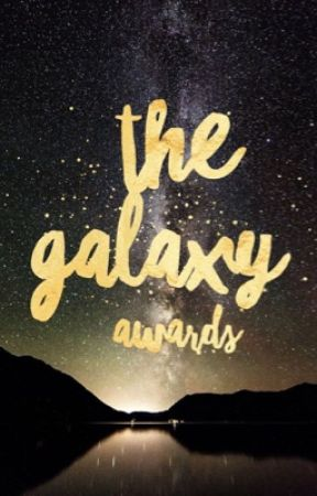 the galaxy awards {open} by justamk