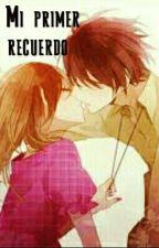 Mi primer recuerdo  by yukki_466