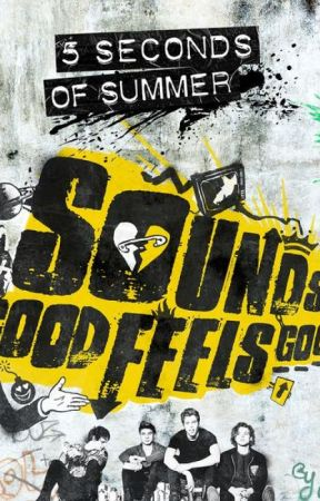 5 Seconds of Summer - Sounds Good Feels Good 2015 by randomlyricsx