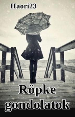 Röpke gondolatok by Haori23
