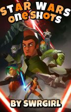 Star Wars One Shots 2.0  by SWRgirl