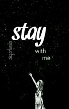 stay with me « mfz by ziegorlando