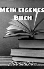 Mein eigenes Buch? & Tipps by AdrianaChloe