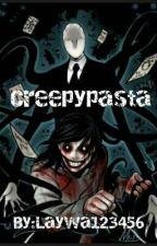 Creepypasta Ve Her Şey Kitabı by Laywa123456