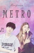 Metro ✔ by Reniferowa
