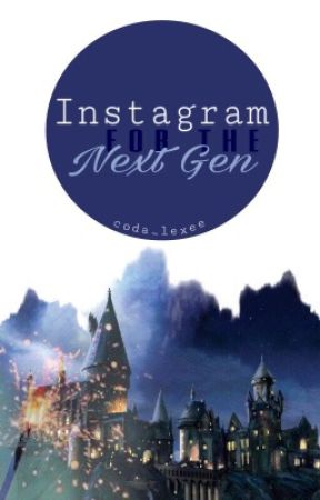 Instagram for the Next Generation by seeking-hogwarts