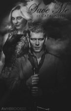 save me |KLAROLINE| by Catalinette
