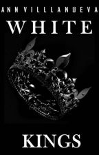 WHITE KINGS by AnnBESTIAL