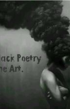Black Poetry. by AnInsomniac