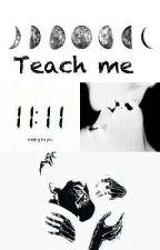 Teach me |rus| by gehessty