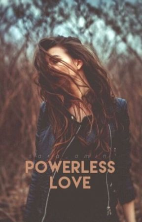 Powerless Love by Sara_Amin
