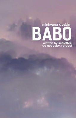 Babo || Minkyung x Yebin (RoA x Rena)