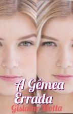 A Gêmea Errada by GislaineMoreira0