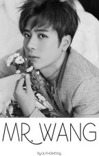 Mr. Wang || Markson by authorjessy