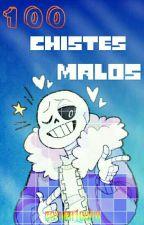 100 Chistes Malos! by ZoyUnaLokiya