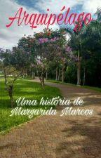 ARQUIPÉLAGO by margaridamarcos22