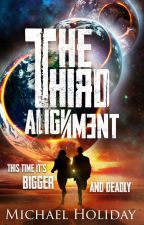 THE THIRD ALIGNMENT by MichaelHoliday