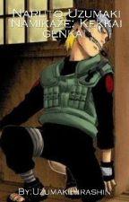 Naruto Uzumaki Namikaze: Kekkai Henkai  by UzumakiHirashin