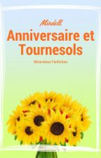 Anniversaire et tournesols - Miraculous Fanfiction by Mindell