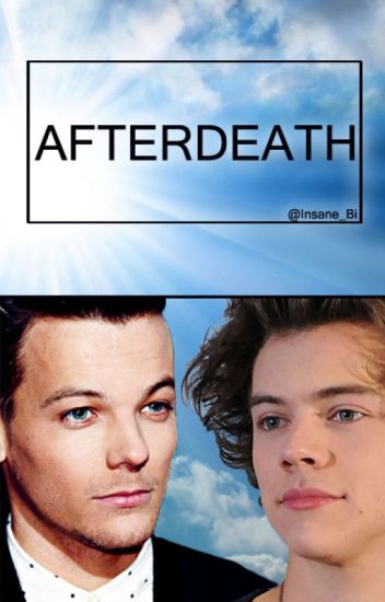 Afterdeath Ξ Mini Long Ξ Larry Stylinson AU