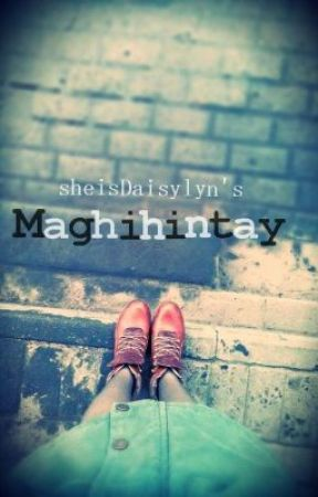 Maghihintay. [One-shot] by sheisDaisylyn