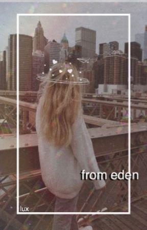 The Garden Of Eden | SUPERNATURAL by randomreader247