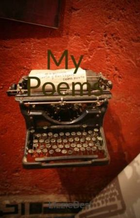 My Poems by LizzieBest