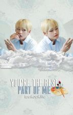 You're the Best Part of Me; kth + jjk by taekooklife