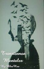 Trastornos Mentales. by BlueRoa
