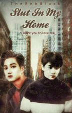 Slut In My Home//KaiSoo by TheRebBlack