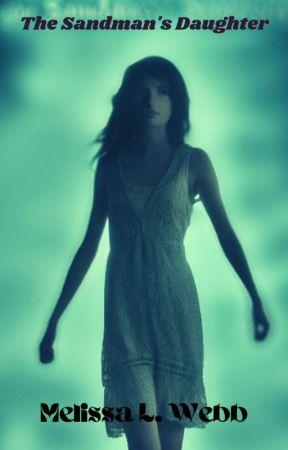 The Sandman's Daughter by melissalwebb