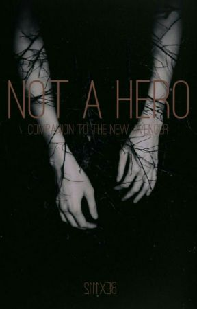 Not a Hero by bex1112