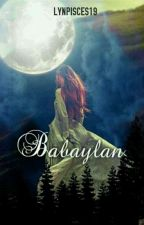 BABAYLAN (Former Title Hades Mate) by LynPiscEs19