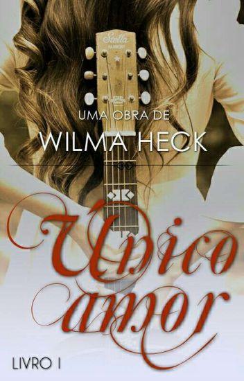 Único Amor Duologia Amor Eterno Livro 1