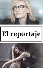 El reportaje (Lesb) by ChtrTornado