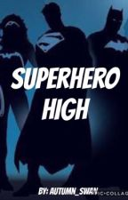 Superhero High by autumn_swan