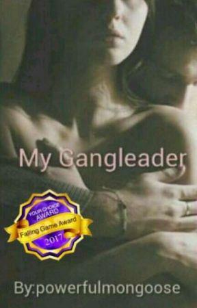 My Gangleader  by powerfulmongoose