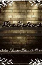 Sozinhos by Rose_Black_Jack