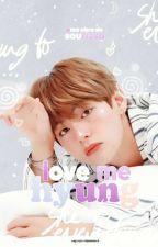 LOVE ME, HYUNG! ✿ taegi by Sourissa