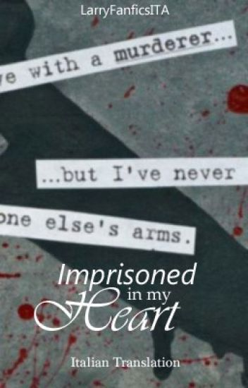 Imprisoned In My Heart // Italian Translation