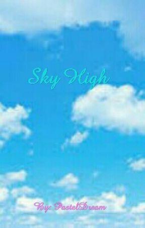 Sky High  by PastelStar123