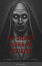 SHORT HORROR STORIES by widines