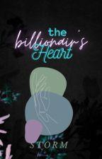 The Billionaire's Heart  by WorldWriter_1