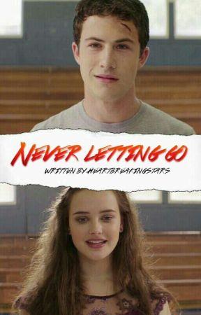 Never Letting Go; Clay Jensen + Hannah Baker✔ by selenenisi
