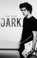Dark (storia di H28, traduzione) by sostansia