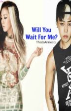 Will You Wait For Me? by Ishiemaru