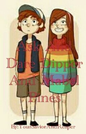 Ask And Dare Dipper And Mabel Pines by YourSaviorAndReaper